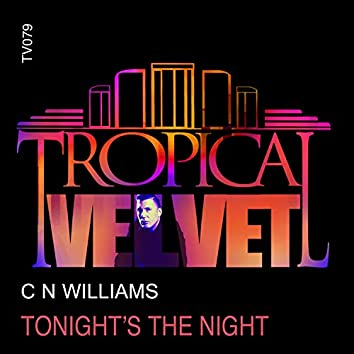 Tonight's The Night