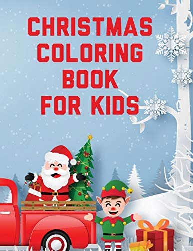 Compare Textbook Prices for Christmas Coloring Book For Kids: Holiday Celebration - Crafts and Games - Easy Fun Relaxing Illustrated Edition ISBN 9781953332523 by Michaels, Aimee