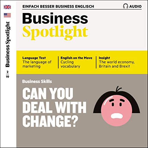 Business Spotlight Audio - Managing change. 2/2019 Titelbild