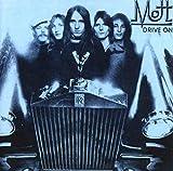 Mott: Drive on (Audio CD (Re-Issue))