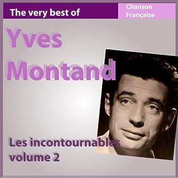 The Very Best of Yves Montand, vol. 2 (Les incontournables de la chanson française)