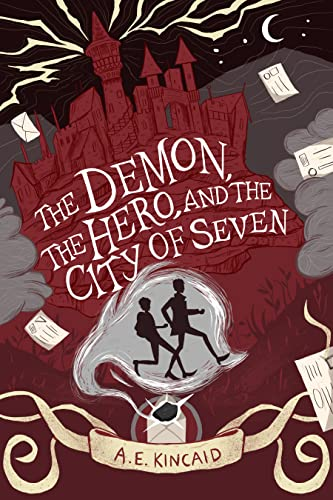 The Demon, The Hero, and The City of Seven (A Mal & Reg...