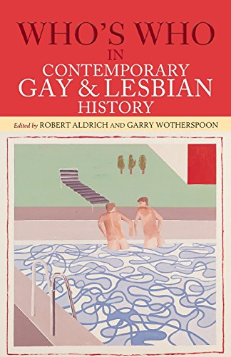 Compare Textbook Prices for Who's Who in Contemporary Gay and Lesbian History: From World War II to the Present Day 2 Edition ISBN 9780415291613 by Aldrich, Robert,Wotherspoon, Garry