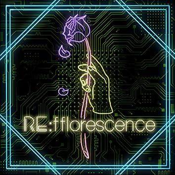RE:fflorescence