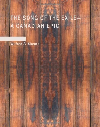 The Song of the Exile?A Canadian Epic