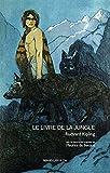 Le livre de la jungle - Littérature jeunesse (Les p'tits Magellan) - Format Kindle - 12,99 €