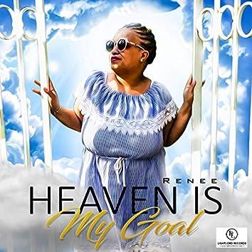 Heaven Is My Goal