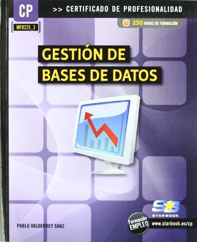 Gestión de bases de datos (MF0225_3) (Certific. Profesionalidad)