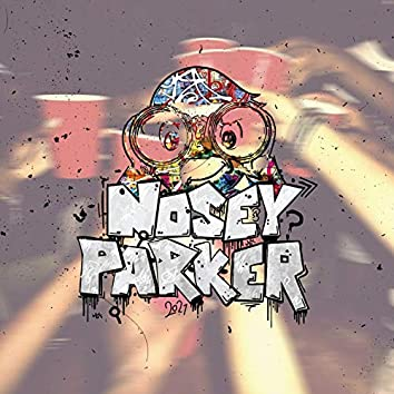 Nosey Parker 2021