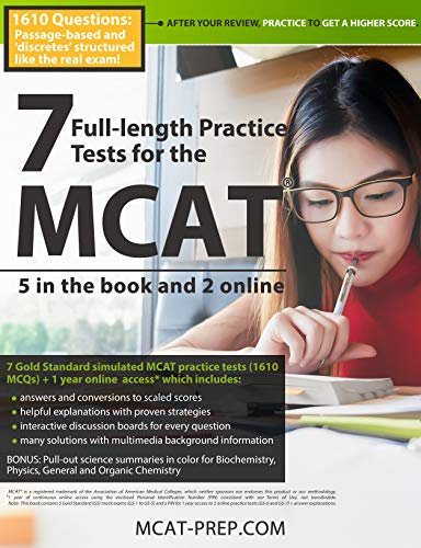 7 Full-length MCAT Practice Tests: 5 in the Book and 2 Online: 1610 MCAT Practice Questions based on...