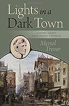 Lights in a Dark Town