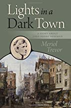 Lights in a Dark Town: A Story about Blessed John Henry Newman