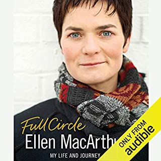 Full Circle: My Life and Journey                   By:                                                                                                                                 Ellen MacArthur                               Narrated by:                                                                                                                                 Lisa Coleman                      Length: 12 hrs and 23 mins     41 ratings     Overall 4.4