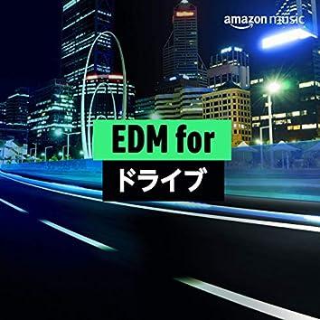 EDM for ドライブ