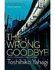 The Wrong Goodbye (English Edition)