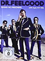 Taking No Prisoners by DR FEELGOOD (2013-02-01)