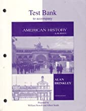 Test Bank to accompany American History A Survey, 10th Edition