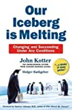 Our Iceberg is Melting - Changing and Succeeding Under Any Conditions [English]