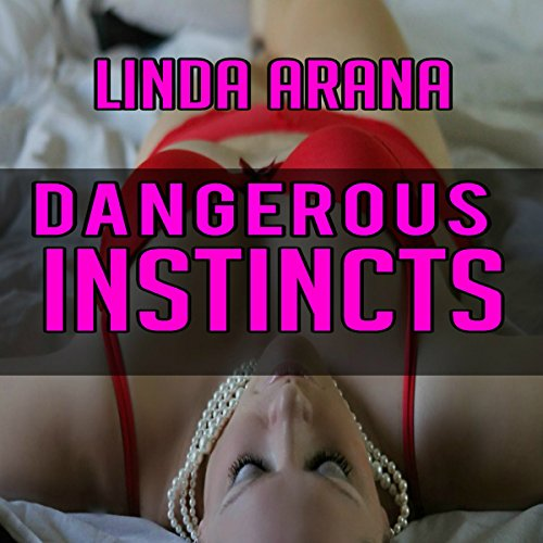 Dangerous Instincts audiobook cover art