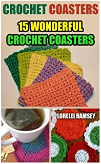 Crochet Coasters: 15 Wonderful Crochet Coasters