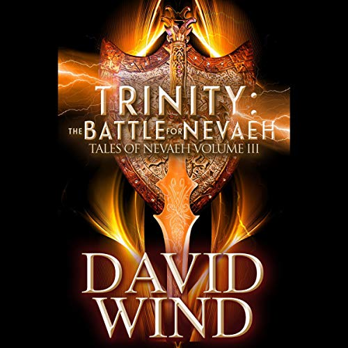 Trinity: The Battle for Navaeh Audiobook By David Wind cover art