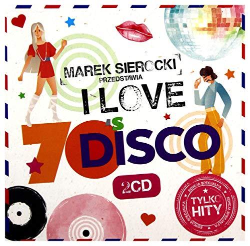Tina Charles / Yvonne Elliman / Hot Chocolate: Marek Sierocki Przedstawia: I Love 70\'s Disco [2CD]