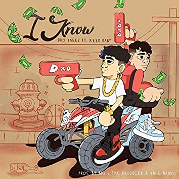 I Know (feat. Keed Baby & Big J the Producer)
