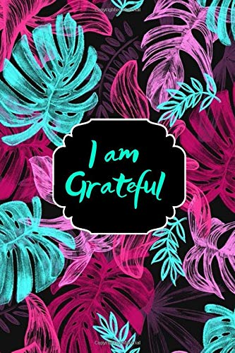 I am Grateful: Kids Gratitude Journal for Daily Prompts for Writing, Journaling, Doodling and Scribbling Positive Affirmations, Gifts for Kids, Boys, ... Pages. (Gratitude Journals for kids, Band 28)