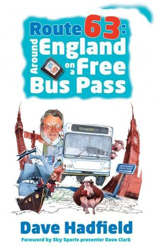 Route 63: Around England on a Free Bus Pass