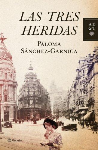 Las tres heridas (Autores Españoles e Iberoamericanos) PDF EPUB Gratis descargar completo