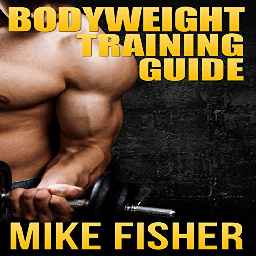 Bodyweight Training Guide audiobook cover art