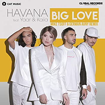 Big Love (feat. Yaar, Kaiia) [Mike Tsoff & German Avny Remix]