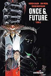 Once and Future - Tome 01 de Kieron Gillen