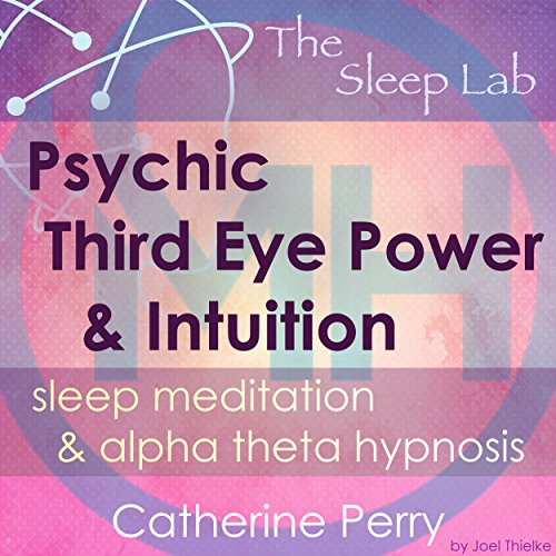 Psychic Third Eye Power & Intuition Booster audiobook cover art