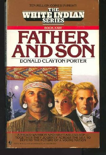 FATHER AND SON (White Indian)