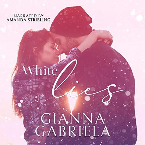 White Lies Audiobook By Gianna Gabriela cover art