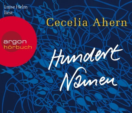 Hundert Namen von Ahern. Cecelia (2012) Audio CD