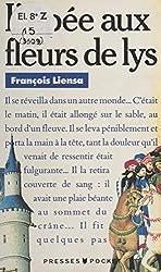 « L'épée aux fleurs de lys », François Liensa (dex tomes : « Gueules et sable » et « La bague aux lions »)