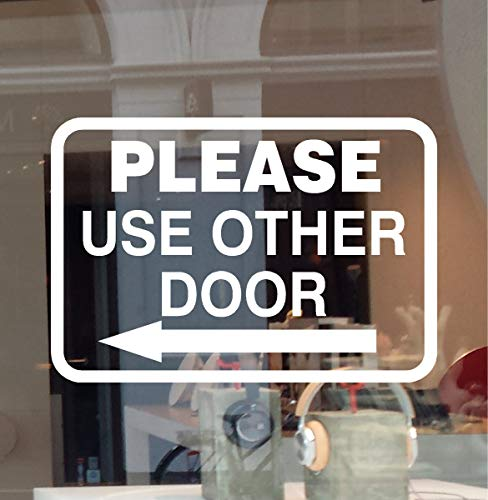 """JBY Graphics Please USE Other Door Window Sign Decal Vinyl Sticker Left OR Right Arrow Office Business Entrance Sign (White, 12"""" W X 8.25"""" H)"""