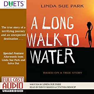 A Long Walk to Water                   By:                                                                                                                                 Linda Sue Park                               Narrated by:                                                                                                                                 David Baker,                                                                                        Cynthia Bishop                      Length: 2 hrs and 41 mins     1,048 ratings     Overall 4.6