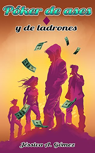 Póker de ases: Y de ladrones (IV)