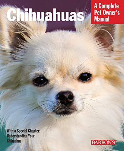 Chihuahuas (Complete Pet Owner's Manuals)