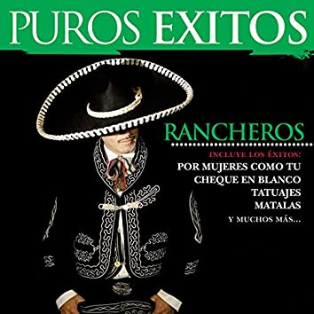 Puros Éxitos: Rancheros