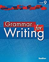 Grammar for Writing - Common Core Enriched Edition - Grade 9 1421711192 Book Cover