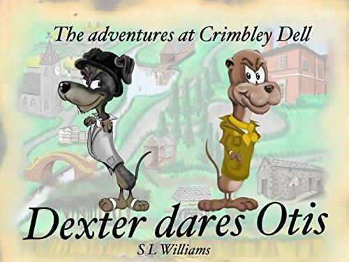 The Adventures at Crimbley Dell: Dexter Dares Otis