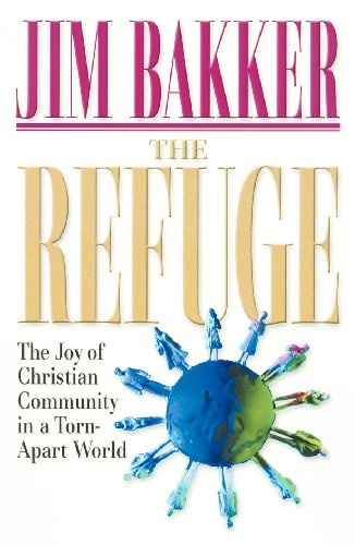 The Refuge: The Joy of Christian Community in a Torn-Apart World (English Edition)