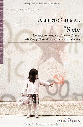 Siete. Los mejores relatos de Alberto Chimal (COLECCIÓN PÚRPURA nº 35)