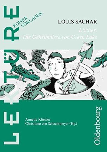 Lektüre: Kopiervorlagen: Löcher - Die Geheimnisse von Green Lake
