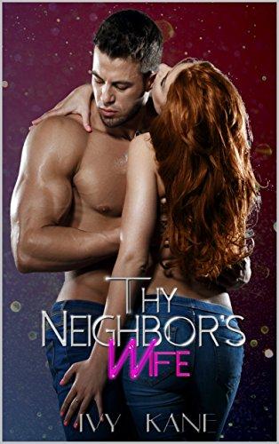Thy Neighbor's Wife: A Swingers Romance Story (English Edition)