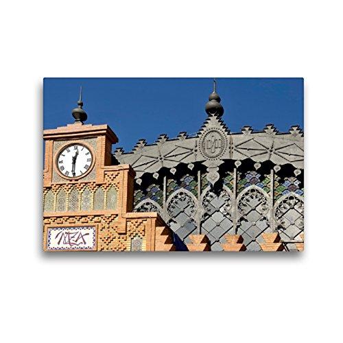 Premium Textil lienzo 45 cm x 30 cm horizontal, Historische Markthalle Sevilla, cuadro sobre bastidor, imagen sobre lienzo auténtico, arquitectura histórica (CALVENDO Orte);CALVENDO Orte